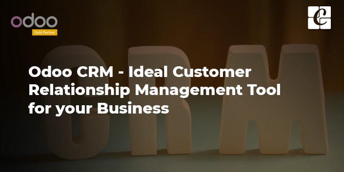 odoo-crm-the-ideal-customer-relationship-management-tool-for-your-business.jpg