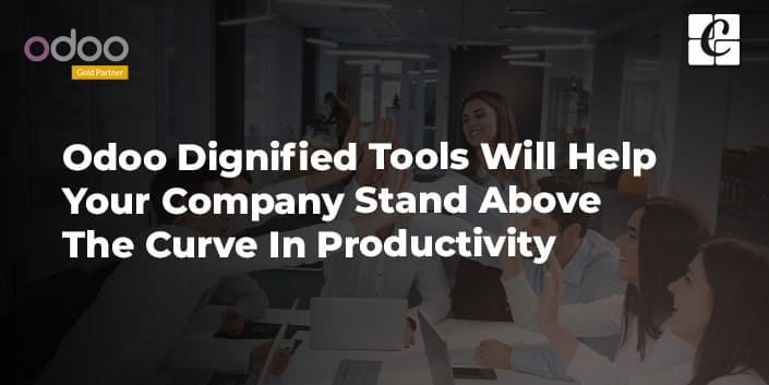 odoo-dignified-tools-will-help-your-company-stand-above-the-curve-in-productivity.jpg