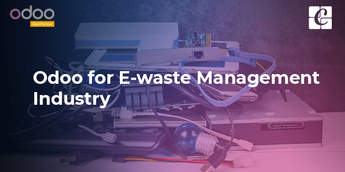 odoo-for-e-waste-management-industry.png