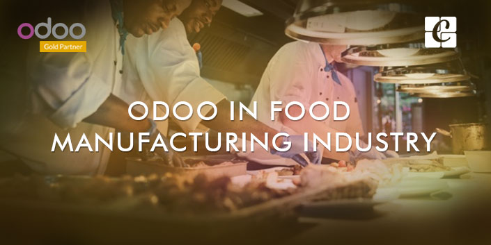 odoo-in-food-manufacturing-industry.png