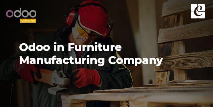 odoo-in-furniture-manufacturing-company.jpg