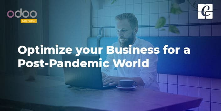 optimise-your-business-for-a-post-pandemic-world-with-odoo.jpg