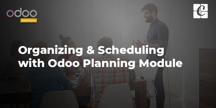organizing-and-scheduling-with-odoo-planning-module.jpg