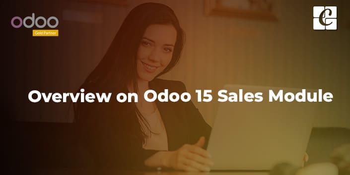 overview-on-odoo-15-sales-module.jpg