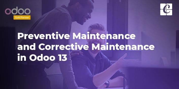preventive-maintenance-and-corrective-maintenance-odoo-13.jpg