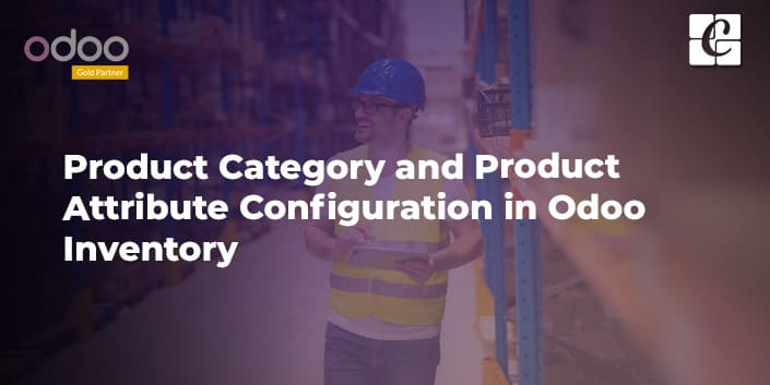 product-category-and-product-attribute-configuration-in-odoo-inventory.jpg