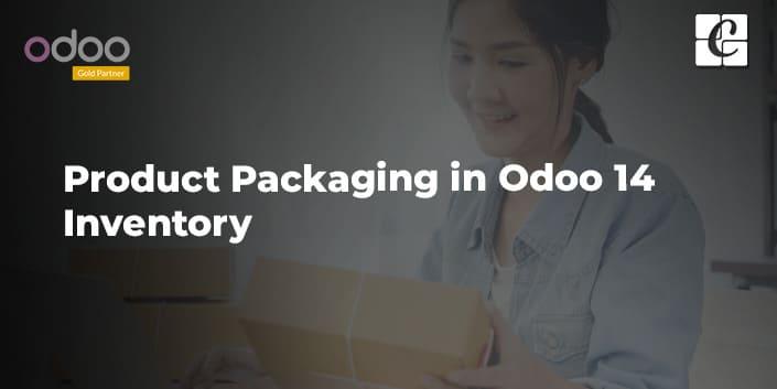 product-packaging-in-odoo-14-inventory.jpg