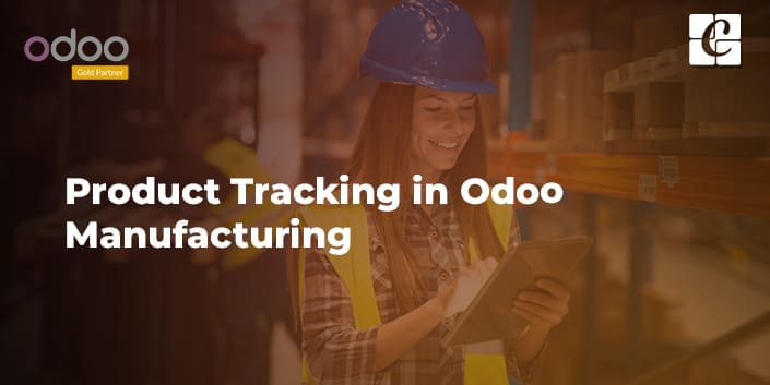 product-tracking-in-odoo-manufacturing-erp.png
