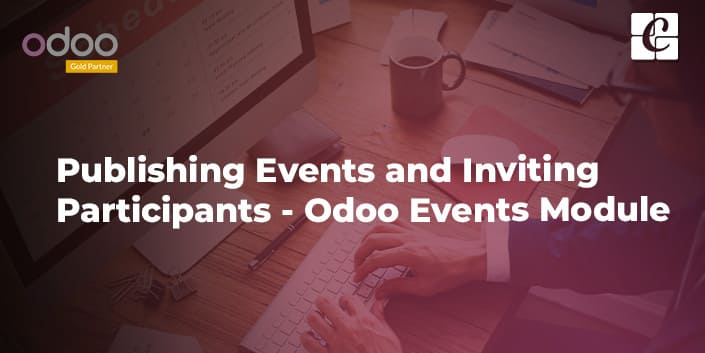 publishing-events-and-inviting-participants-odoo-events-module.jpg