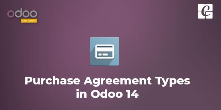 purchase-agreement-types-odoo-14.jpg
