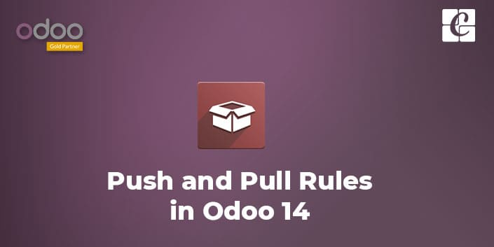 push-and-pull-rule-in-odoo-14.jpg