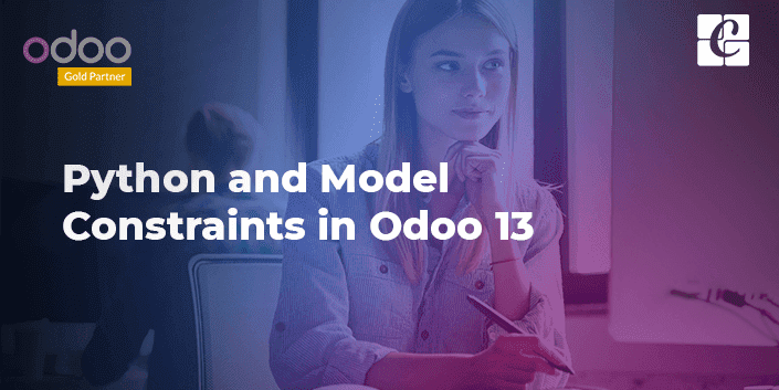 Python and Model Constraints in Odoo 13