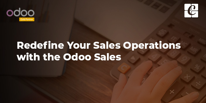 redefine-your-sales-operations-with-odoo-sales.jpg