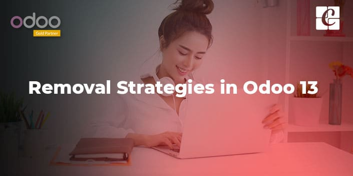 removal-strategies-in-odoo-13.jpg
