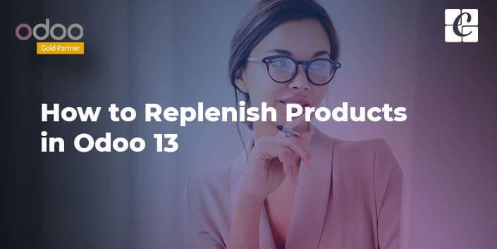replenish-product-in-odoo-13.jpg
