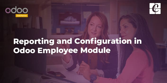 reporting-and-configuration-in-odoo-employee-module.jpg