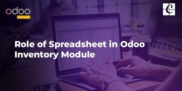 role-of-spreadsheet-in-odoo-inventory-module.jpg
