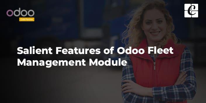 salient-features-of-odoo-fleet-management-module.jpg