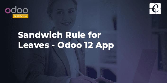 sandwich-rule-for-leaves-odoo-12-app.png