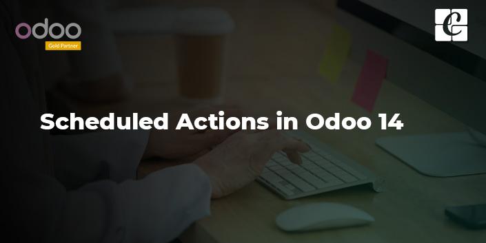 scheduled-actions-in-odoo-14.jpg