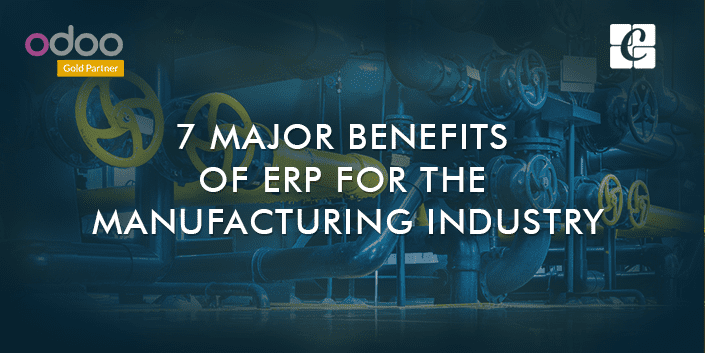 seven-major-benefits-of-erp-for-the-manufacturing-industry.png