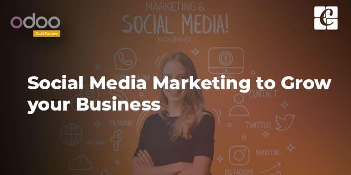 social-media-marketing-to-grow-your-business.jpg