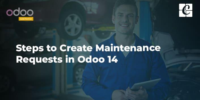 steps-to-create-maintenance-requests-in-odoo-14.jpg