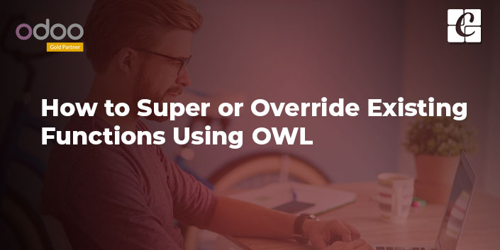 super-override-existing-functions-using-owl.jpg