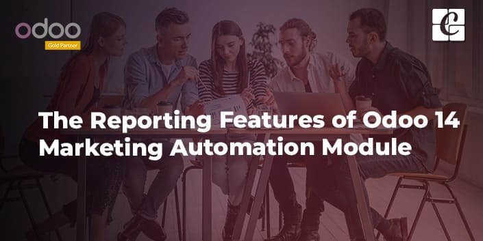 the-reporting-features-of-odoo-14-marketing-automation-module.jpg