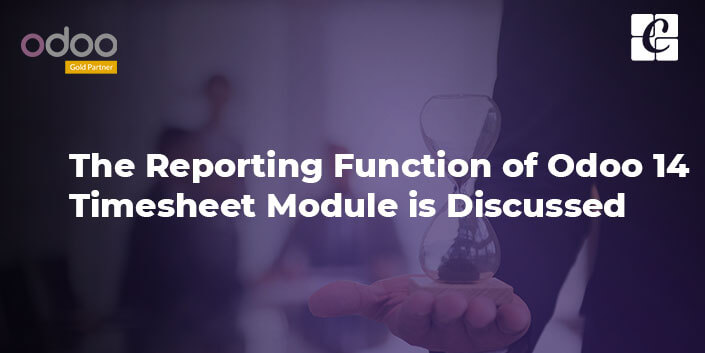 the-reporting-function-of-odoo-14-timesheet-module-is-discussed.jpg