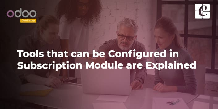 tools-that-can-be-configured-in-subscription-module-are-explained.jpg