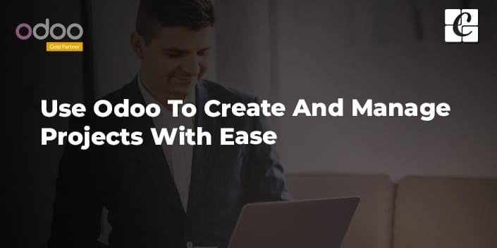 use-odoo-to-create-and-manage-projects-with-ease.jpg