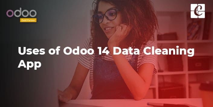 uses-of-odoo-14-data-cleaning-app.jpg