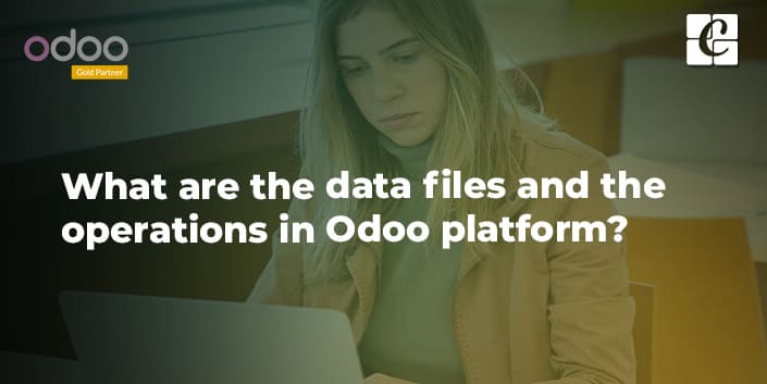what-are-data-files-operations-in-odoo-platform.jpg