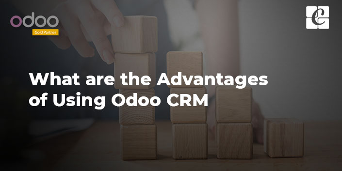 what-are-the-advantages-of-using-odoo-crm.jpg