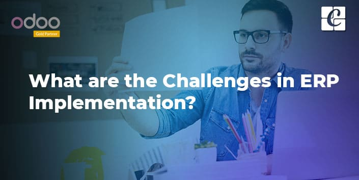 what-are-the-challenges-in-erp-implementation.jpg