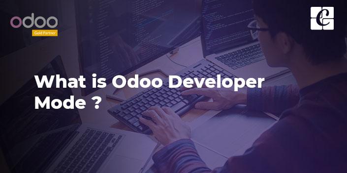 what-is-odoo-developer-mode.jpg