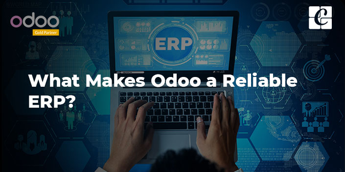 what-makes-odoo-a-reliable-erp.jpg