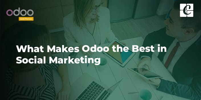 what-makes-odoo-the-best-in-social-marketing.jpg