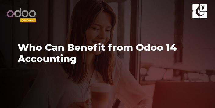 who-can-benefit-from-odoo-14-accounting.jpg