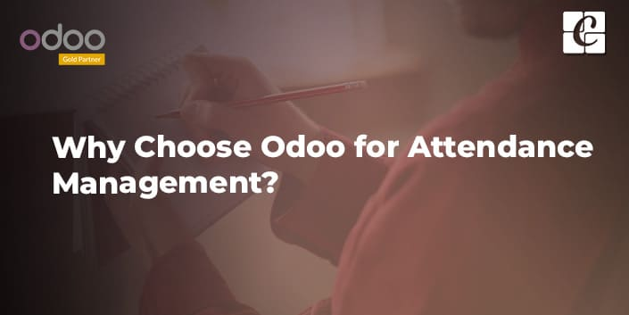 why-choose-odoo-for-attendance-management.jpg