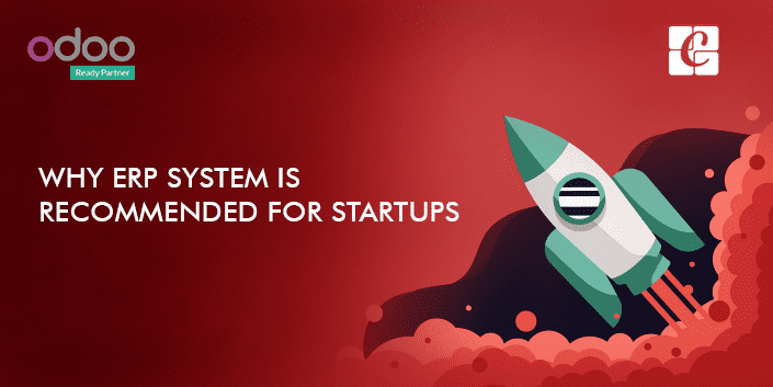 why-erp-system- recommended-for-startups.png