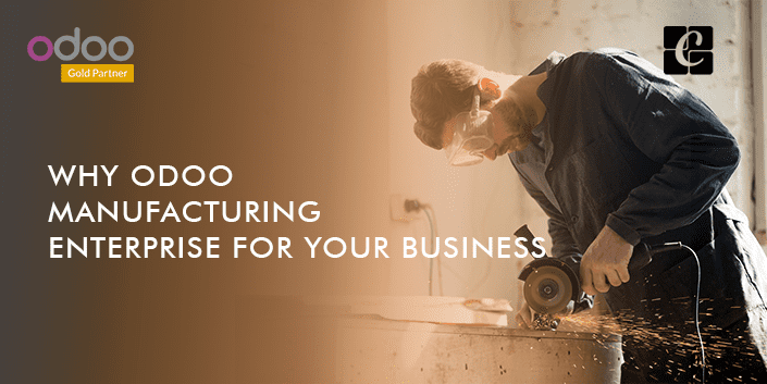 why-odoo-manufacturing-enterprise-for-your-business.png