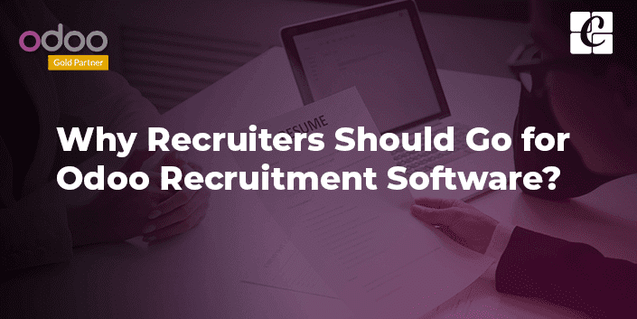 why-recruiters-should-go-for-odoo-recruitment-software.png