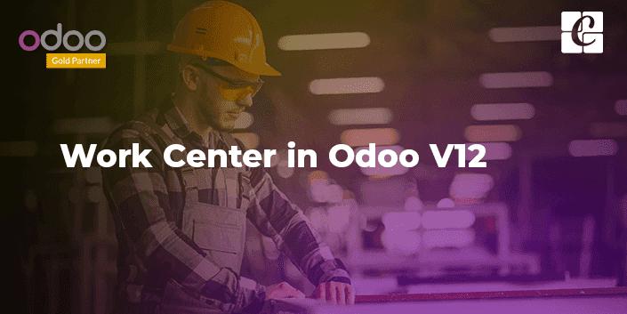 work-center-in-odoo-v12.png